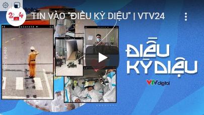 TIN VÀO ĐIỀU KỲ DIỆU VTV24