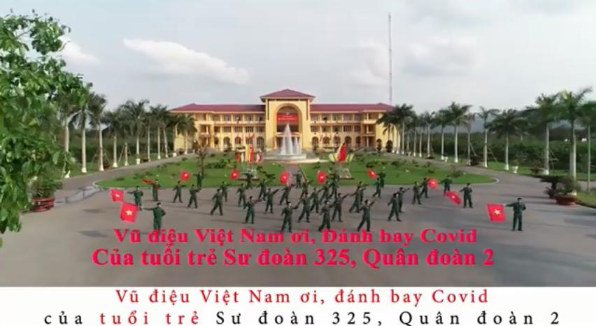 Vũ điệu Việt Nam ơi, đánh bay Covid của tuổi trẻ Sư đoàn 325, Quân đoàn 2